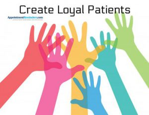 create loyal patients