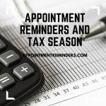 Appointment Reminders and tax season graphic